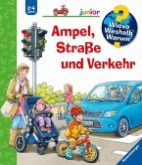 Ampel, Straße und Verkehr / Wieso? Weshalb? Warum? Junior Bd.48