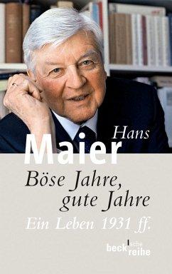 Böse Jahre, gute Jahre - Maier, Hans