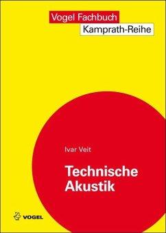 Technische Akustik - Veit, Ivar