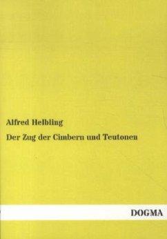 Der Zug der Cimbern und Teutonen