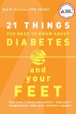 21 Things You Need to Know about Diabetes and Your Feet