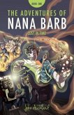 The Adventures of Nana Barb - Book One: Lost in Time