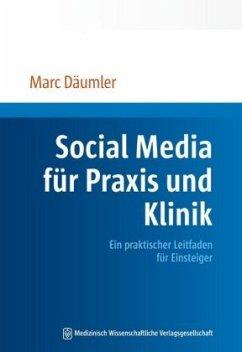Social Media für Praxis und Klinik - Däumler, Marc
