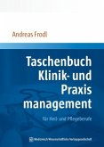 Taschenbuch Klinik- und Praxismanagement für Heil- und Pflegeberufe