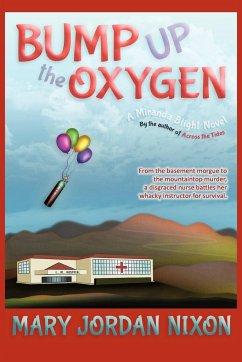 Bump Up the Oxygen