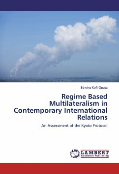 Regime Based Multilateralism in Contemporary International Relations