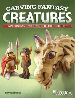 Carving Fantasy Creatures: Patterns and Techniq...