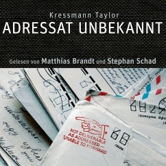Adressat Unbekannt, 1 Audio-CD - Taylor, Kathrine Kressmann