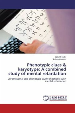 Phenotypic clues & karyotype: A combined study of mental retardation