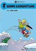 John-John / Benni Bärenstark Bd.13