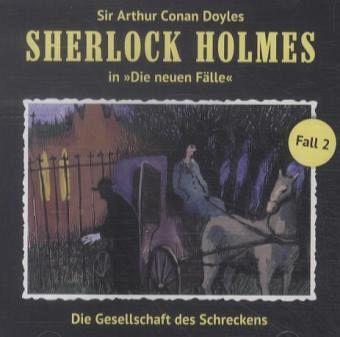 Marc Freund - Sherlock Holmes - Fall 2: Die Gesellschaft Des Schreckens