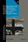 Re-Sakralisierung des öffentlichen Raums in Südosteuropa nach der Wende 1989?