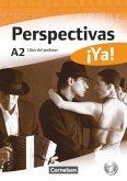 Perspectivas ¡Ya! A2. Libro del profesor mit Toolbox-CD-ROM