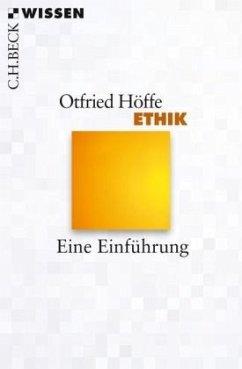 Ethik - Höffe, Otfried