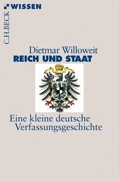 Reich und Staat - Willoweit, Dietmar
