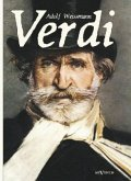 Verdi: Mensch und Werk