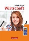 Wirtschaft im Lernbereich Arbeitslehre 9./10. Schuljahr. Schülerbuch. Sekundarstufe I Nordrhein-Westfalen