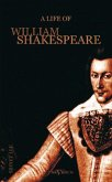 A Life of William Shakespeare. Biography