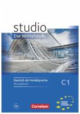 studio d C1 Mittelsstufe. Übungsbuch