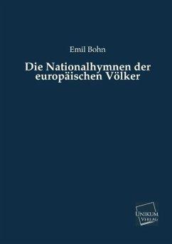 Die Nationalhymnen der europäischen Völker