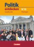 Politik entdecken 9./10. Schuljahr. Schülerbuch Sozialkunde Regelschule Thüringen