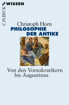 Philosophie der Antike - Horn, Christoph