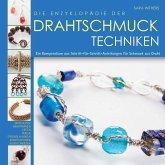 Die Enzyklopädie der Drahtschmuck Techniken