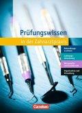 Zahnmedizinische Fachangestellte 1.-3. Ausbildungsjahr. Prüfungstraining