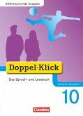 Doppel-Klick - Differenzierende Ausgabe Nordrhein-Westfalen. 10. Schuljahr. Schülerbuch