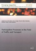 Participative Processes in the Field of Traffic and Transport