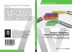 Project Timberfox / Industriedesign & Technik