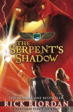 The Kane Chronicles: The Serpent's Shadow - Riordan, Rick