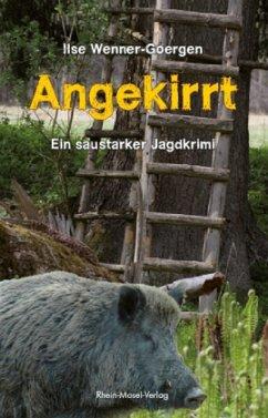 Angekirrt - Wenner-Goergen, Ilse