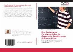 Dos Problemas Fundamentales de Geometría Analítica con Software Libre