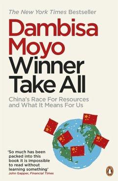 Winner Take All - Moyo, Dambisa