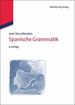 Spanische Grammatik - Vera Morales, José