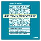 Hesse/Schrader: Neue Formen der Bewerbung