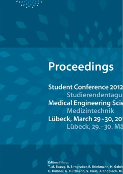 Student Conference Medical Engineering Science 2012