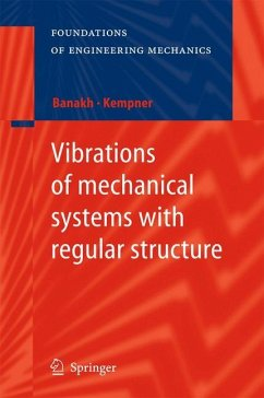 Vibrations of mechanical systems with regular structure - Banakh, Ludmilla; Kempner, Mark