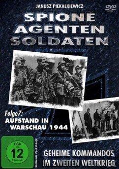 Spione, Agenten, Soldaten: Aufstand in Warschau 1944