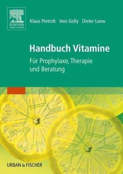 Handbuch Vitamine - Pietrzik, Klaus; Golly, Ines; Loew, Dieter