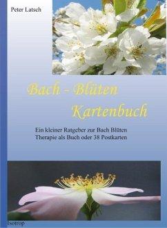 Bach-Blüten Kartenbuch - Latsch, Peter