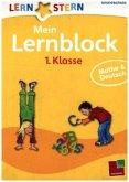 Lernstern: Mein Lernblock 1. Klasse. Mathe & Deutsch
