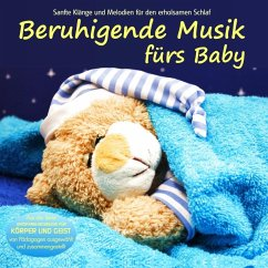 Beruhigende Musik fürs Baby, Audio-CD - Electric Air Project