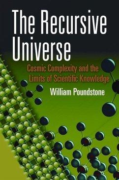The Recursive Universe - Poundstone, WIlliam