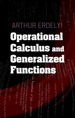 Operational Calculus and Generalized Functions - Erdelyi, Arthur