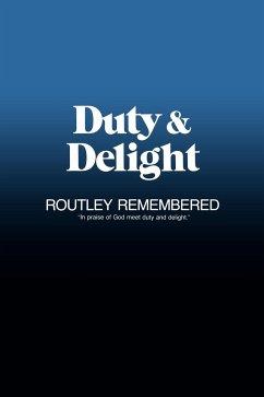 Duty & Delight