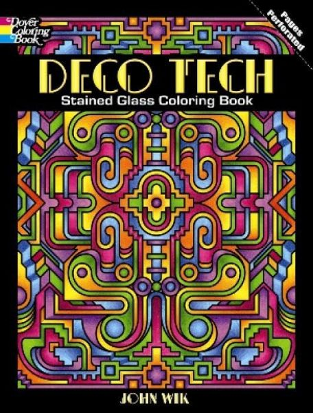 Deco Tech Stained Glass Coloring Book von John Wik - englisches Buch ...