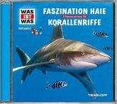 Faszination Haie/ Korallenriffe, 1 Audio-CD