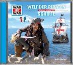 Welt der Piraten / Schiffe, 1 Audio-CD